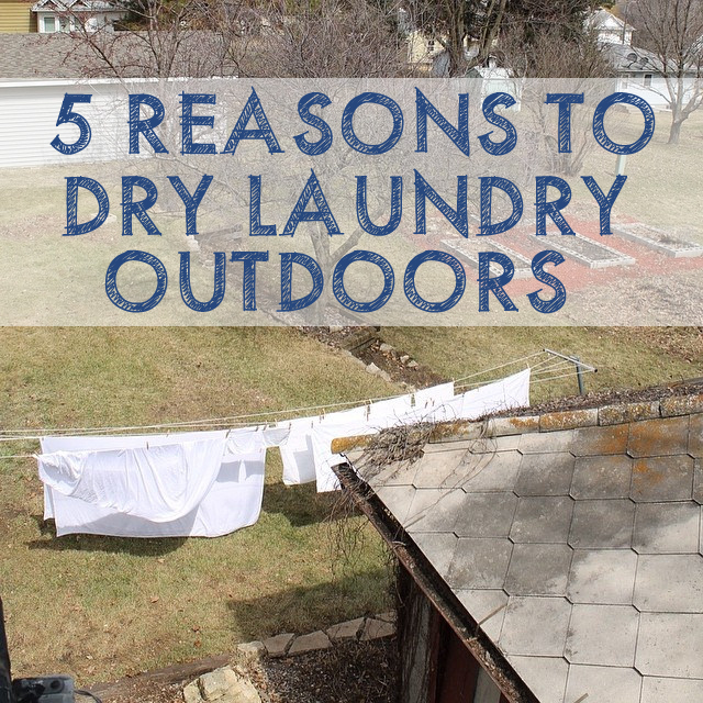 5 Reasons to Dry Your Laundry Outdoors